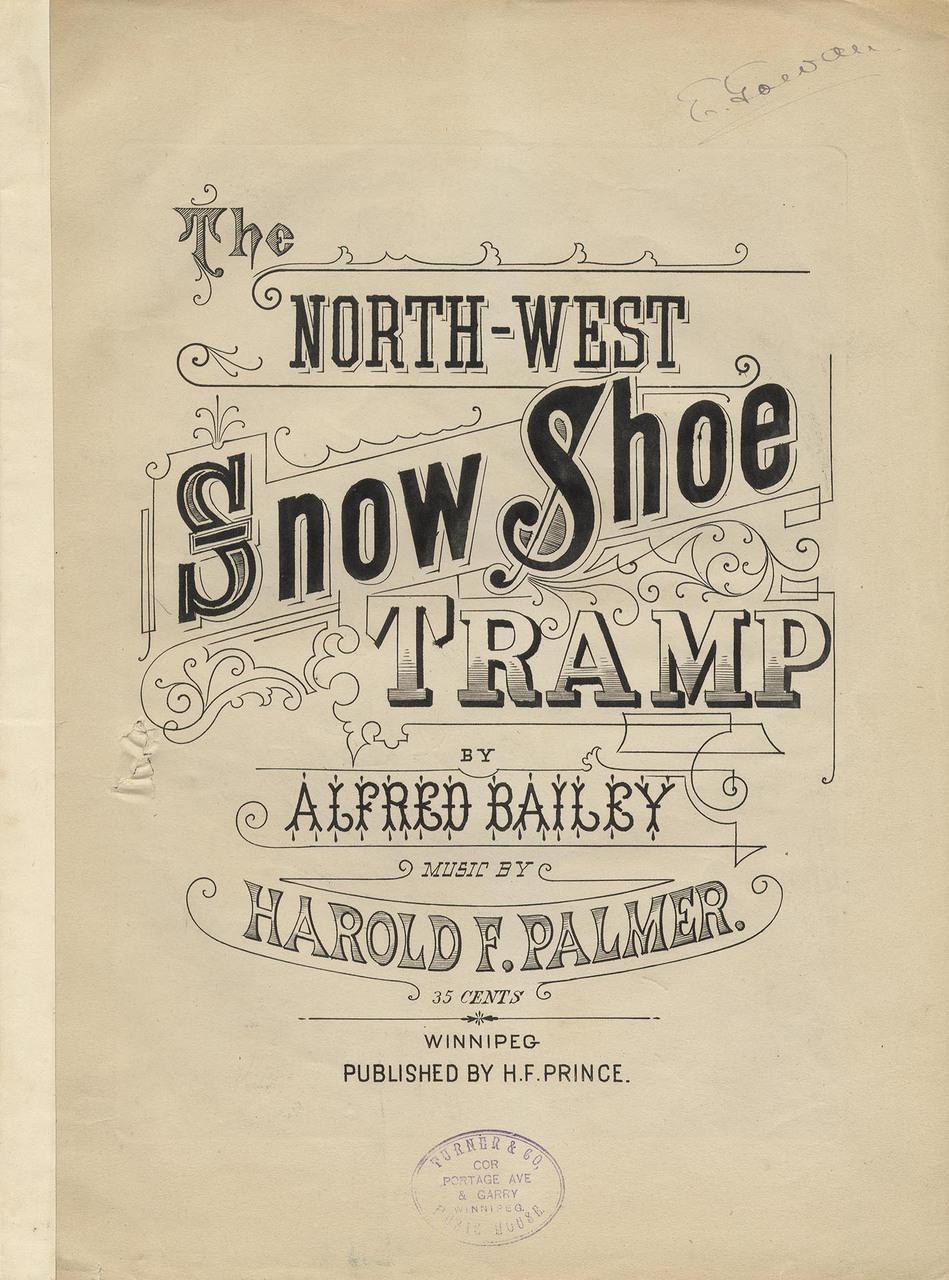 The Northwest Snow Shoe Tramp